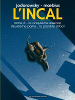 BD L'Incal - La Cinquieme Essence : Plan�te Difool